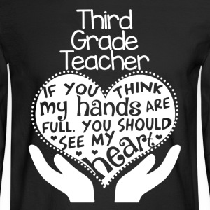 3rd Grade Teacher Shirt - Men's Long Sleeve T-Shirt