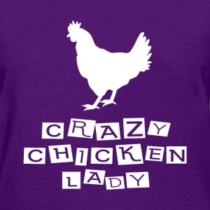CRAZY CHICKEN LADY - Women's T-Shirt