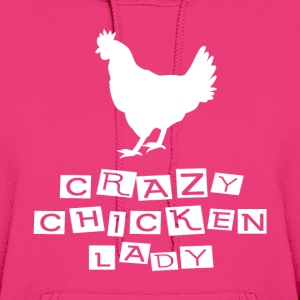 CRAZY CHICKEN LADY - Women's Hoodie