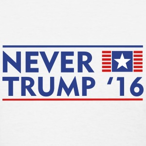 Never Trump - Women's T-Shirt