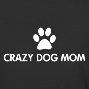Crazy Dog Mom white Text - Baseball T-Shirt