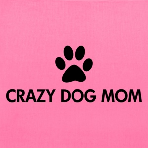 Crazy Dog Mom - Tote Bag