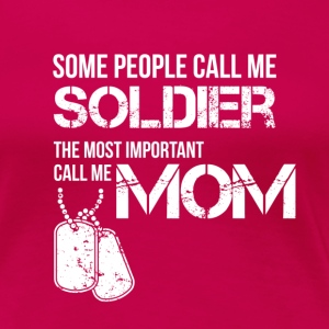 Soldier Mom - Women's Premium T-Shirt