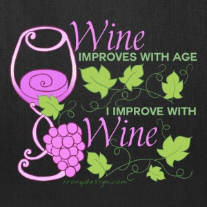 Wine Improves With Age - Tote Bag