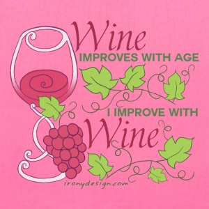 Wine Improves With Age 2 - Tote Bag