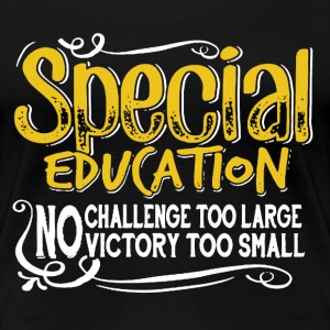 Special Education Shirt - Women's Premium T-Shirt