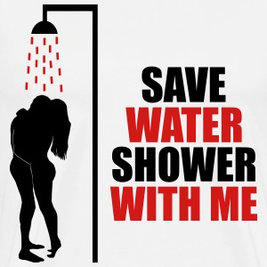 Save water shower with me - Men's Premium T-Shirt
