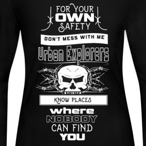 dont mess with urban explorers Long Sleeve Shirts - Women's Long Sleeve Jersey T-Shirt