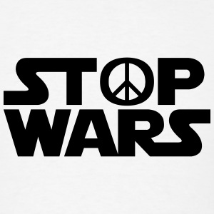 STOP WARS (Star Wars Spin-Off) T-Shirts - Men's T-Shirt