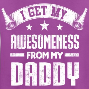 Awesomeness From My Daddy Kids' Shirts - Kids' Premium T-Shirt