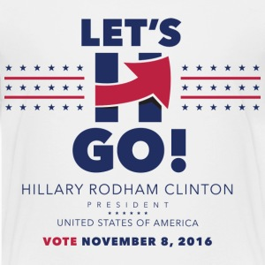 Hillary 2016 Let's Go! New Logo - Kid's Full White - Kids' Premium T-Shirt