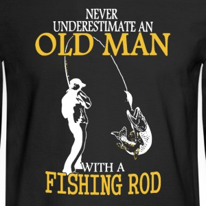Old Man Fishing Shirt - Men's Long Sleeve T-Shirt