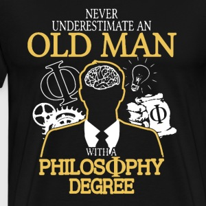 Old Man With Philosophy Degree - Men's Premium T-Shirt