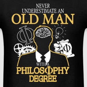 Old Man With Philosophy Degree - Men's T-Shirt