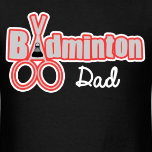 BADMINTON DAD - Men's T-Shirt