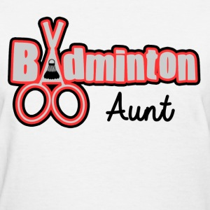 BADMINTON AUNT - Women's T-Shirt