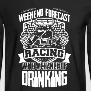 Racing And Drinking Shirt - Men's Long Sleeve T-Shirt