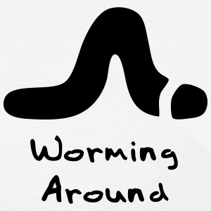 Worming Around T-Shirts - Women's T-Shirt
