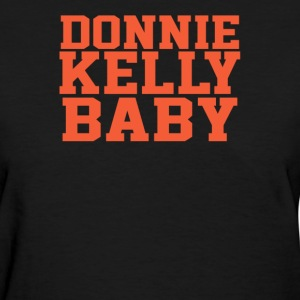 DONNIE KELLY BABY - Women's T-Shirt