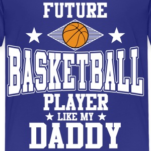 Future Basketball Player Baby & Toddler Shirts - Toddler Premium T-Shirt