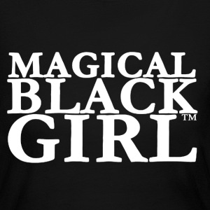 Magical Black Girl Shirt - Women's Long Sleeve Jersey T-Shirt