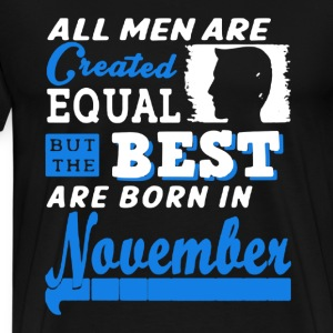 Best Men Born In November - Men's Premium T-Shirt