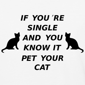 If You're Single ANd You Know It Pet Your Cat T-Shirts - Baseball T-Shirt