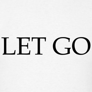Let Go T-Shirts - Men's T-Shirt