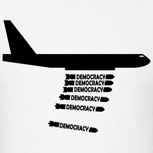 DEMOCRACY PLANE BOMBER T-Shirts - Men's T-Shirt