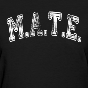 MATE Friend Buddy T-Shirts - Women's T-Shirt