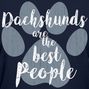 Dachshunds, the Best People T-Shirts - Women's T-Shirt