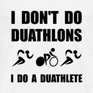 Do A Duathlete - Men's Premium T-Shirt