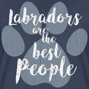 Labradors the Best People T-Shirts - Women's Premium T-Shirt
