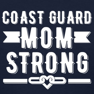 Coast Guard Mom Strong T-shirt - Women's T-Shirt