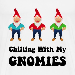 Chilling With My Gnomies - Men's Premium T-Shirt