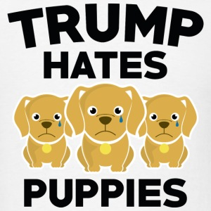 Trump Hates Puppies - Men's T-Shirt