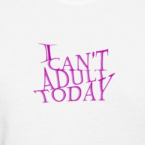 humor, adult, funny, adult humour - Women's T-Shirt