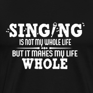 Singing Shirt - Men's Premium T-Shirt