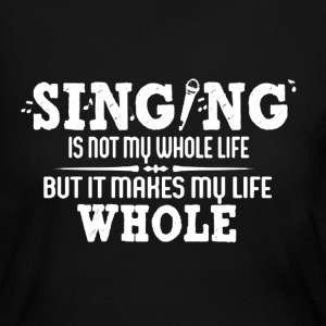 Singing Shirt - Women's Long Sleeve Jersey T-Shirt