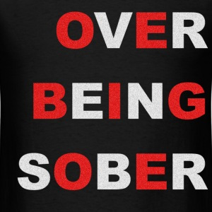 OVER BEING SOBER RED WHITE NOISE T-Shirts - Men's T-Shirt