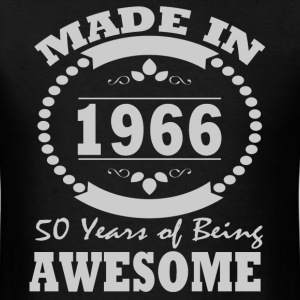 MADE IN 1966 50 YEAR BEING AWESOME - Men's T-Shirt