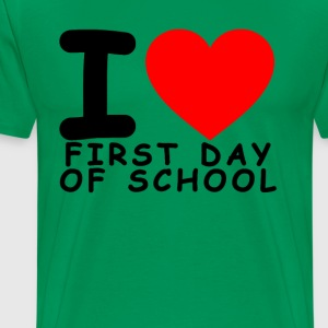 i_love_first_day_of_school_ - Men's Premium T-Shirt