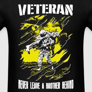 Veteran  Never Leave A Brother Behind - Men's T-Shirt