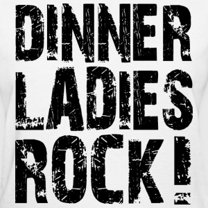 Dinner Ladies Rock T-Shirts - Women's T-Shirt
