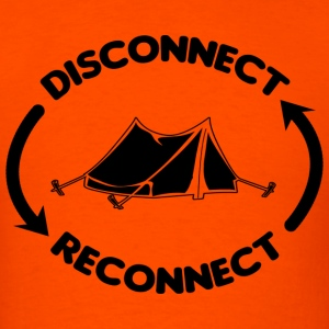 Disconnect Reconnect T-Shirts - Men's T-Shirt