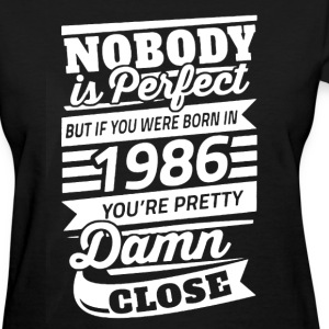 Born In 1986 Shirt - Women's T-Shirt
