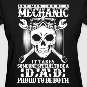 Mechanic Dad Shirt - Women's T-Shirt