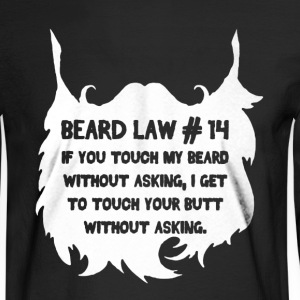 Beard Law Shirt - Men's Long Sleeve T-Shirt