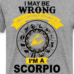 I'm a Scorpio awesome t-shirt for Scorpio T-Shirts - Men's Premium T-Shirt