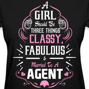 A Girl Should be Three Things Classy Fabulous & Ma - Women's T-Shirt
